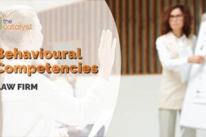 Behavioural Competencies – Law Firm