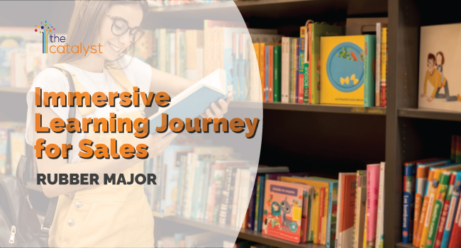 Immersive Learning Journey for Sales – Rubber Major