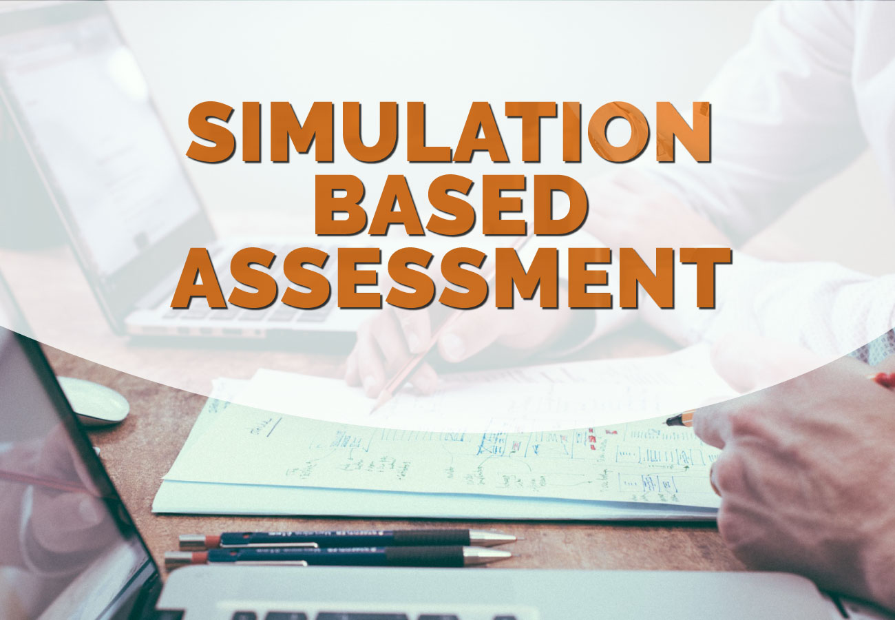 Samulation Based Assessment